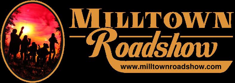 Milltown Roadshow